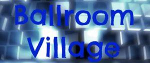 Ballroom Village